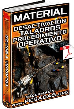 Material: Procedimiento Operativo de Desactivación de Taladros en la Voladura