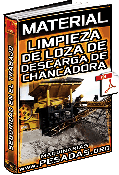 Material: Limpieza de Loza de Descarga de la Chancadora – Área de Trabajo en Mina
