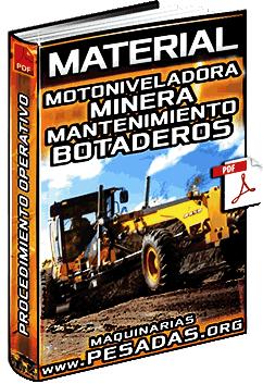 Material: Mantenimiento de Botaderos con Motoniveladora en Minas – Procedimiento