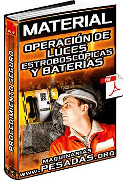 Material: Operación de Luces Estroboscópicas y Baterías – Procedimiento Seguro
