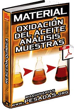 Material: Oxidación del Aceite – Análisis, Muestras, Reacción Química y Componentes