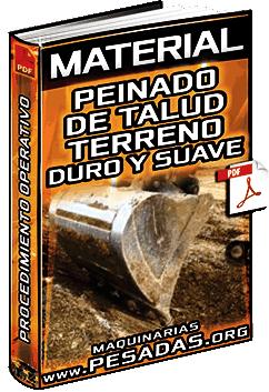 Material de Peinado de Talud en Terreno Duro y Suave con Excavadoras Hidráulicas
