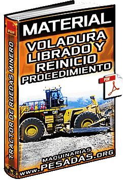 Material: Voladura, Librado y Reinicio - Etapas de Trabajo y Procedimiento Operativo